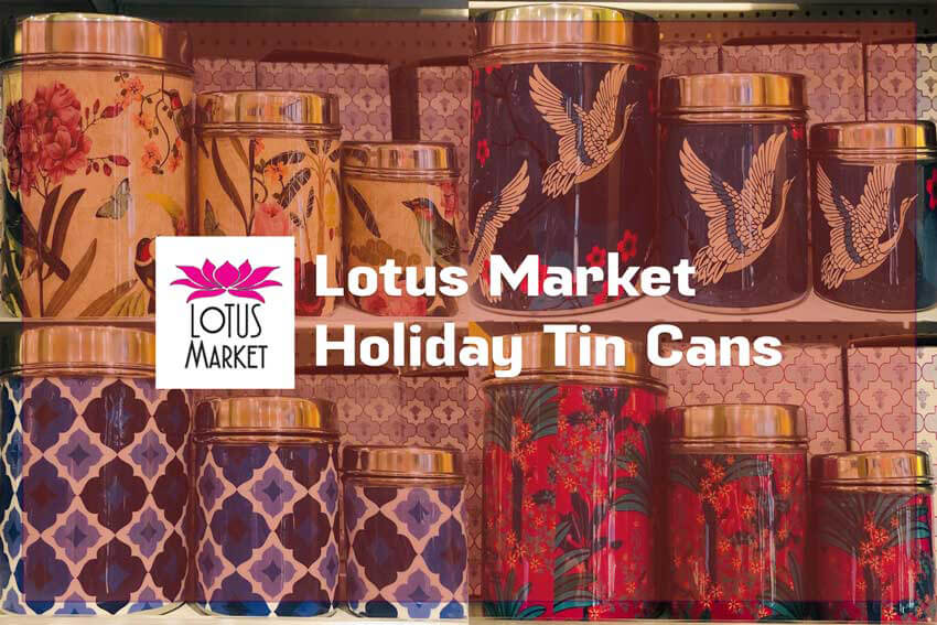 Lotus Market - Holiday Tin Cans - Different canisters, logo and text.